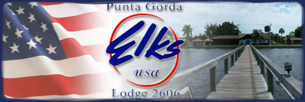 Punta Gorda Elks Lodge #2606 - Don't Miss What's Happening at the Lodge!