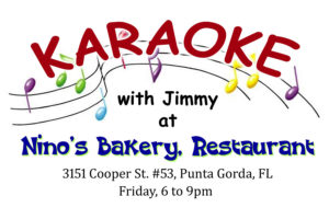KARAOKE at Nino's Bakery @ Nino's Bakery & Restaurant | Punta Gorda | Florida | United States