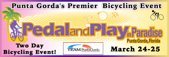 Pedal and Play in Paradise - A Two Day Premier Punta Gorda Bicycle Event!